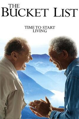 The Bucket List- Şimdi ya da Asla-2007
