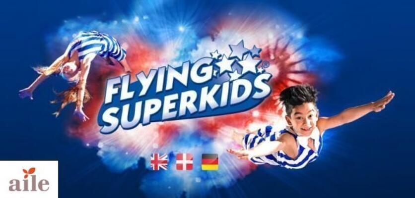 Flying Superkids, TİM Maslak Show Center'da!